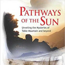Sacred Sites pathways to the sun